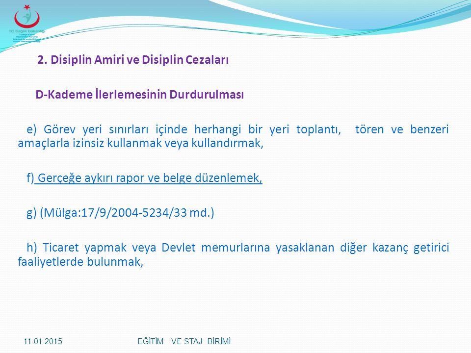 2. Disiplin Amiri ve Disiplin Cezaları