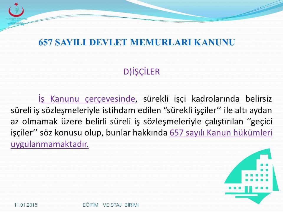 657 SAYILI DEVLET MEMURLARI KANUNU