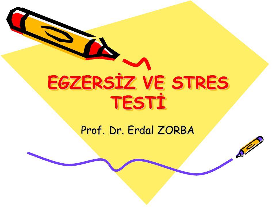 EGZERSİZ VE STRES TESTİ