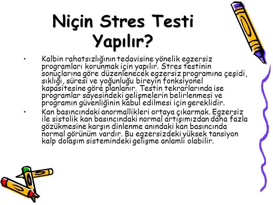 Niçin Stres Testi Yapılır