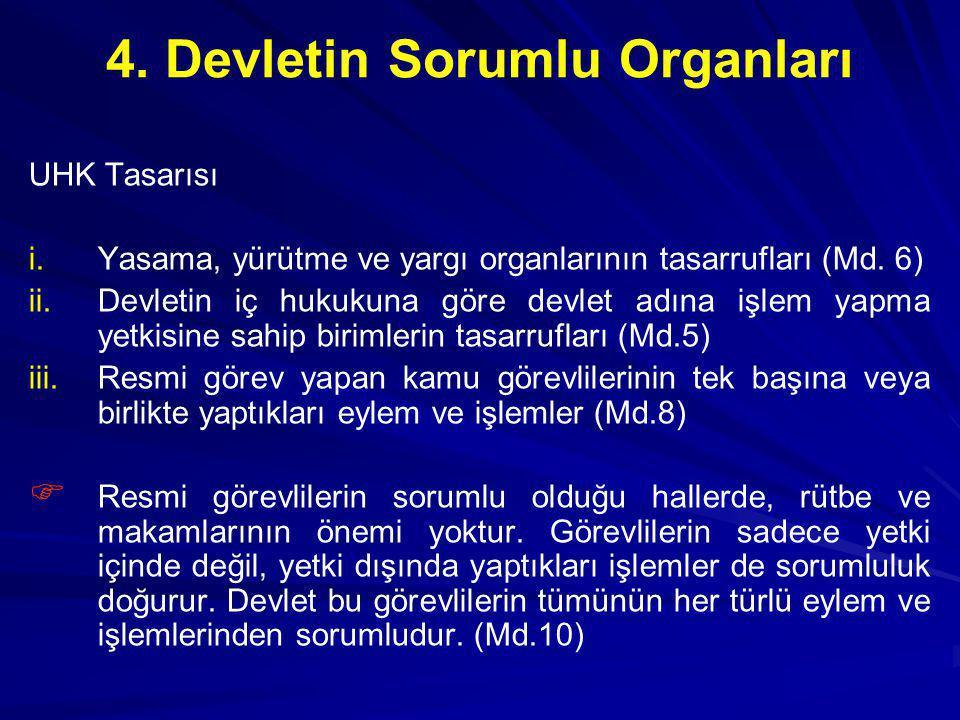 4. Devletin Sorumlu Organları