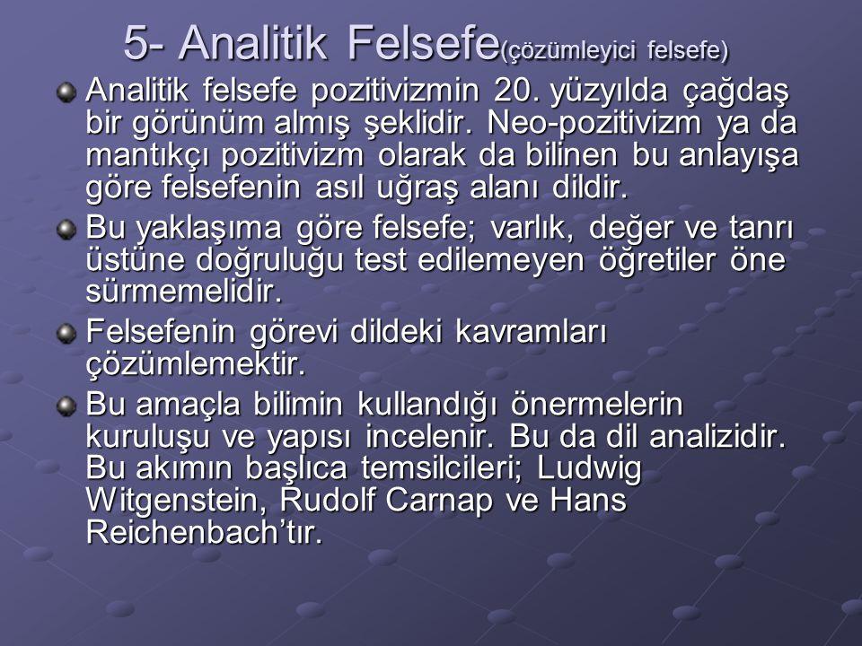 5- Analitik Felsefe(çözümleyici felsefe)