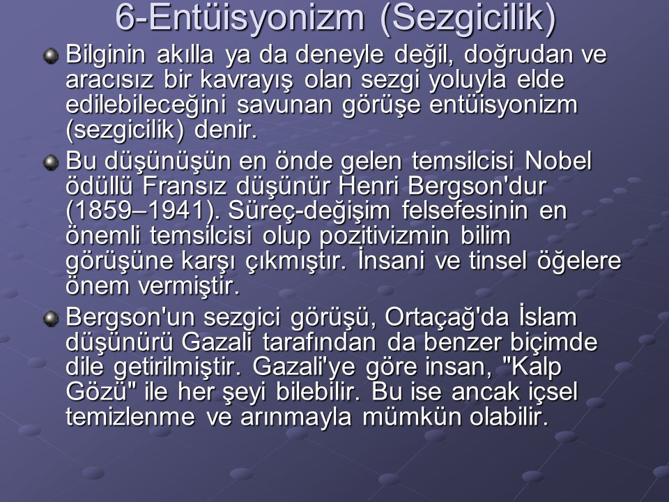 6-Entüisyonizm (Sezgicilik)
