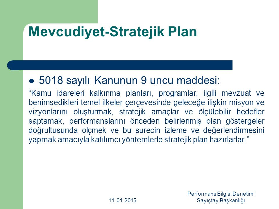 Mevcudiyet-Stratejik Plan