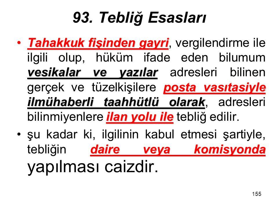 93. Tebliğ Esasları