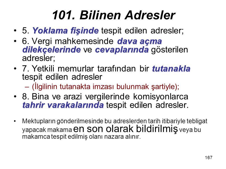 101. Bilinen Adresler 5. Yoklama fişinde tespit edilen adresler;