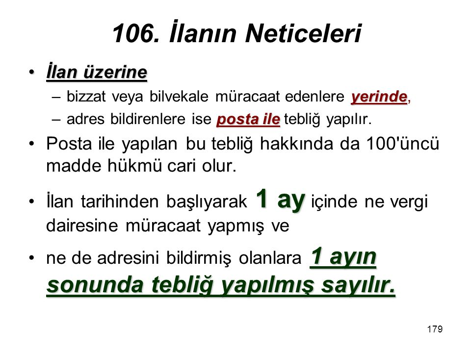 106. İlanın Neticeleri İlan üzerine