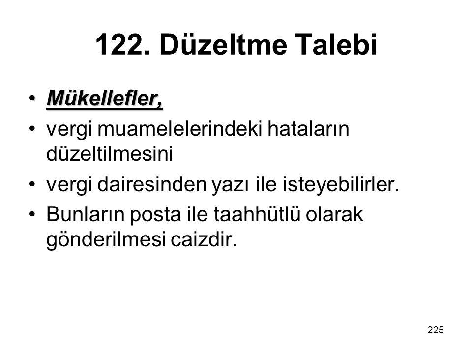 122. Düzeltme Talebi Mükellefler,