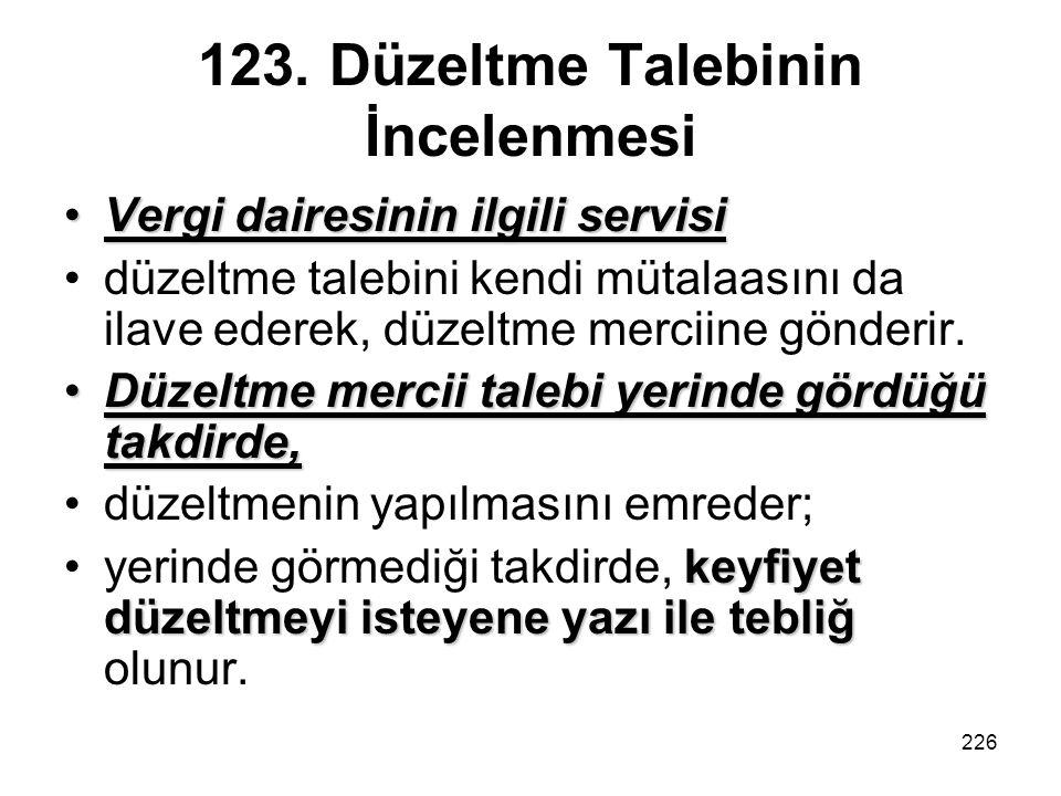 123. Düzeltme Talebinin İncelenmesi