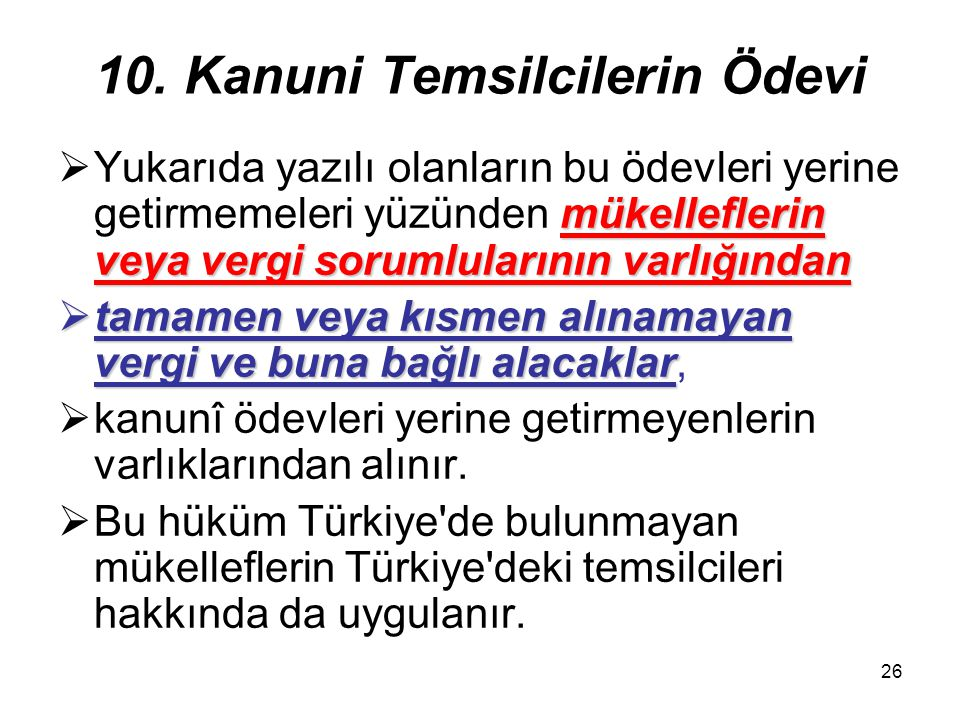 10. Kanuni Temsilcilerin Ödevi