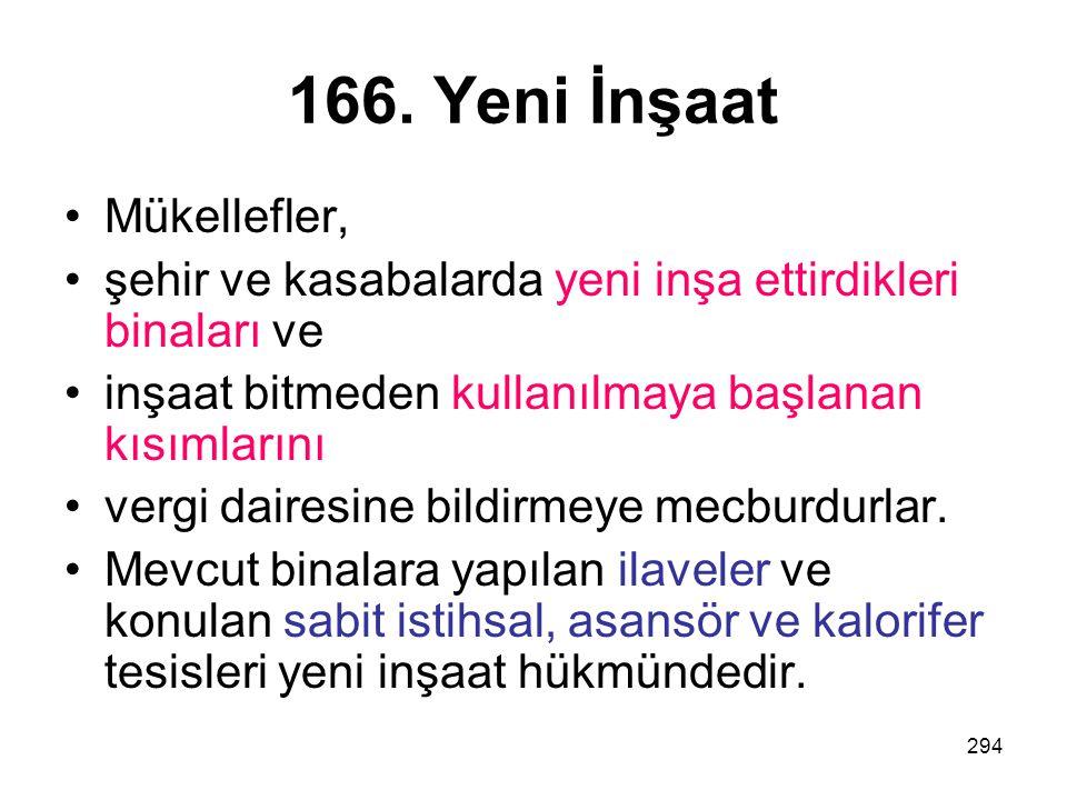166. Yeni İnşaat Mükellefler,