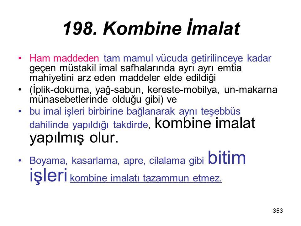 198. Kombine İmalat