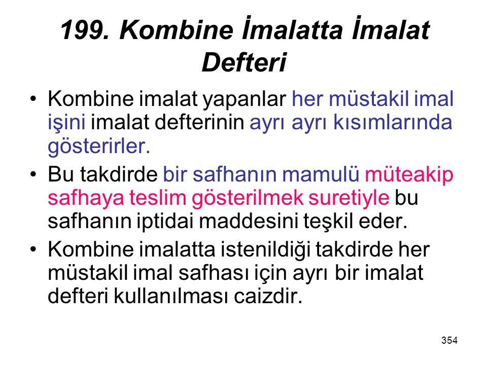 199. Kombine İmalatta İmalat Defteri