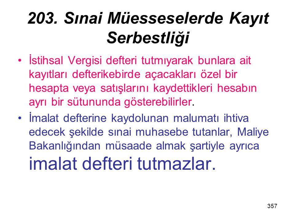 203. Sınai Müesseselerde Kayıt Serbestliği