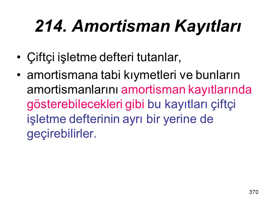 214. Amortisman Kayıtları Çiftçi işletme defteri tutanlar,