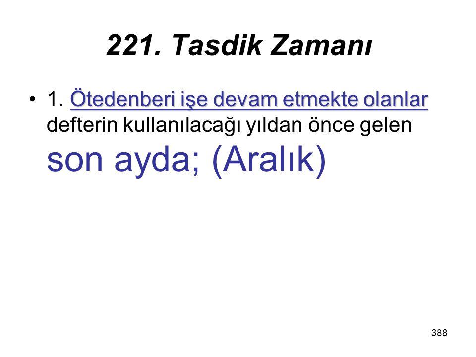 221. Tasdik Zamanı 1.