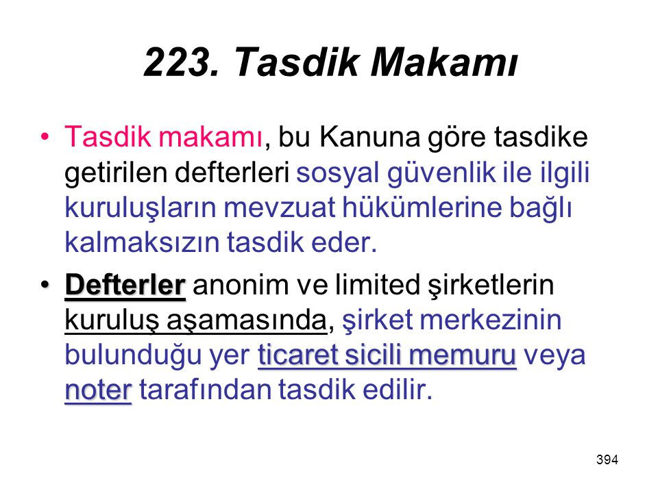 223. Tasdik Makamı