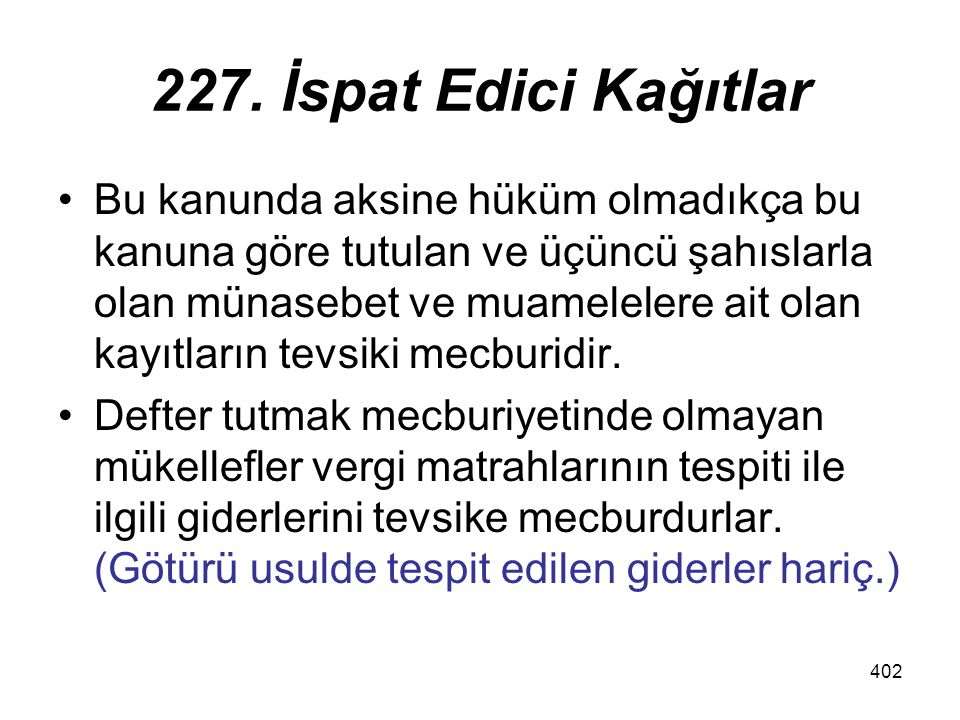 227. İspat Edici Kağıtlar