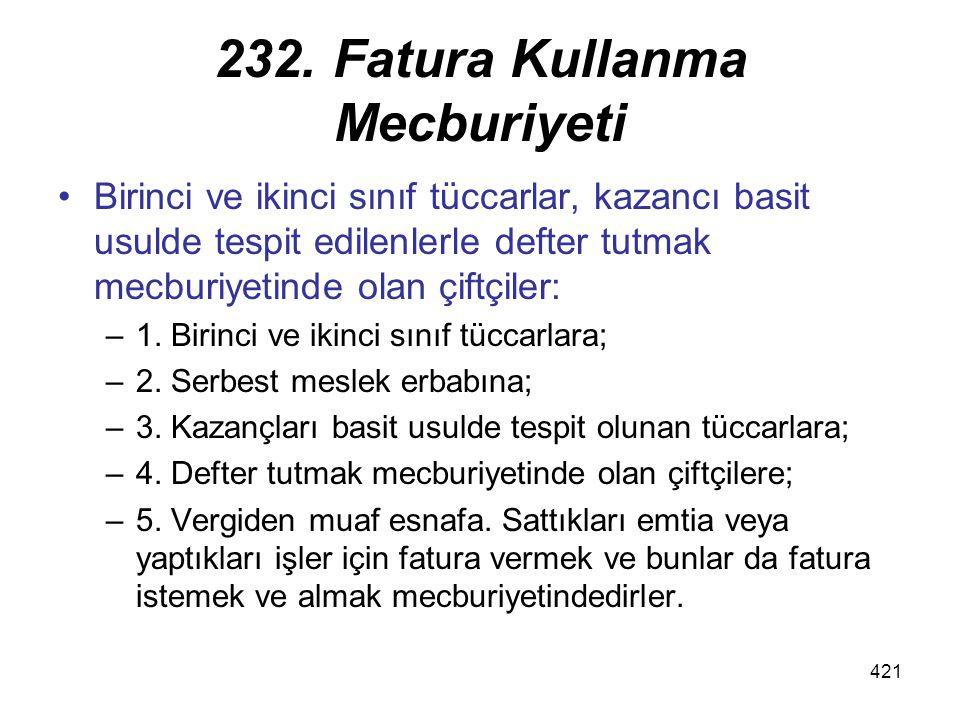 232. Fatura Kullanma Mecburiyeti