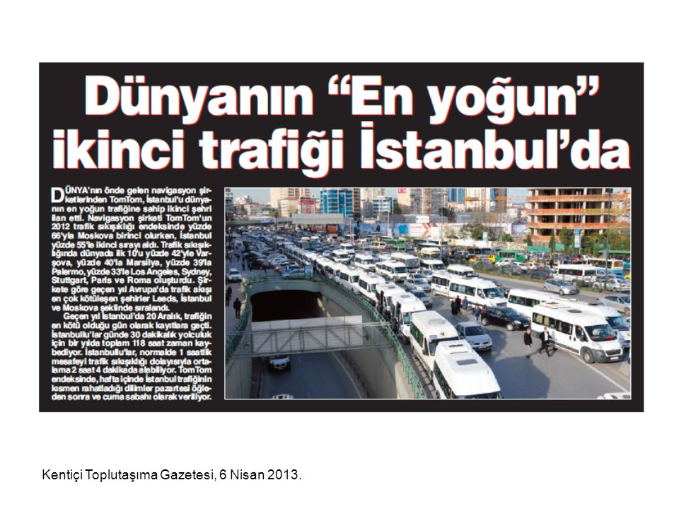 Kentiçi Toplutaşıma Gazetesi, 6 Nisan 2013.