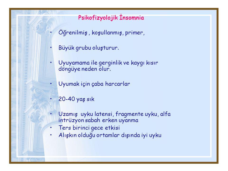 Psikofizyolojik İnsomnia