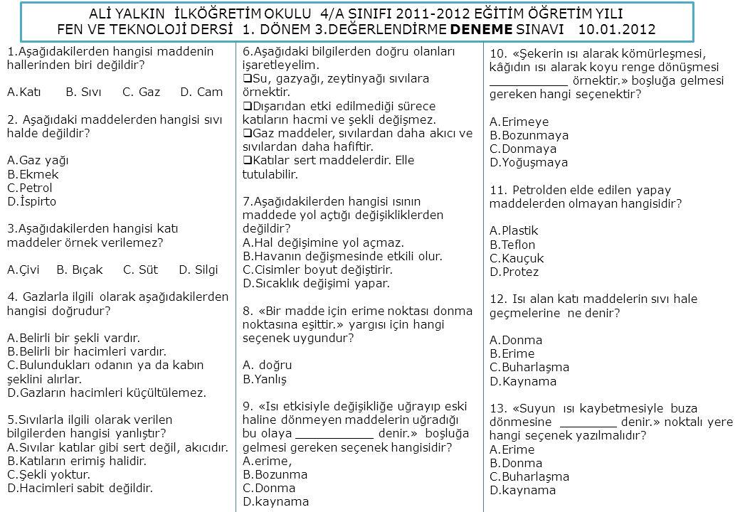 ALİ YALKIN İLKÖĞRETİM OKULU 4/A SINIFI 2011-2012 EĞİTİM ÖĞRETİM YILI