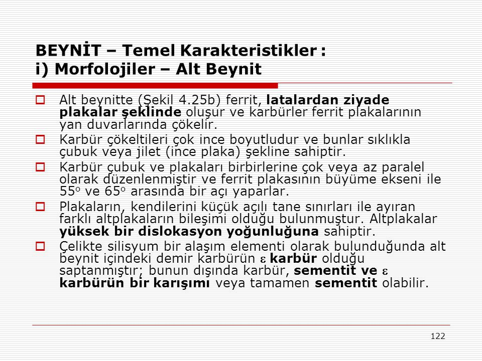BEYNİT – Temel Karakteristikler : i) Morfolojiler – Alt Beynit