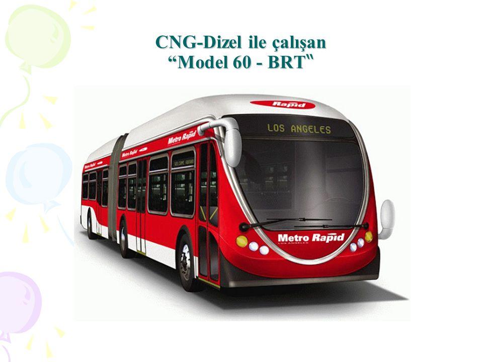 CNG-Dizel ile çalışan Model 60 - BRT