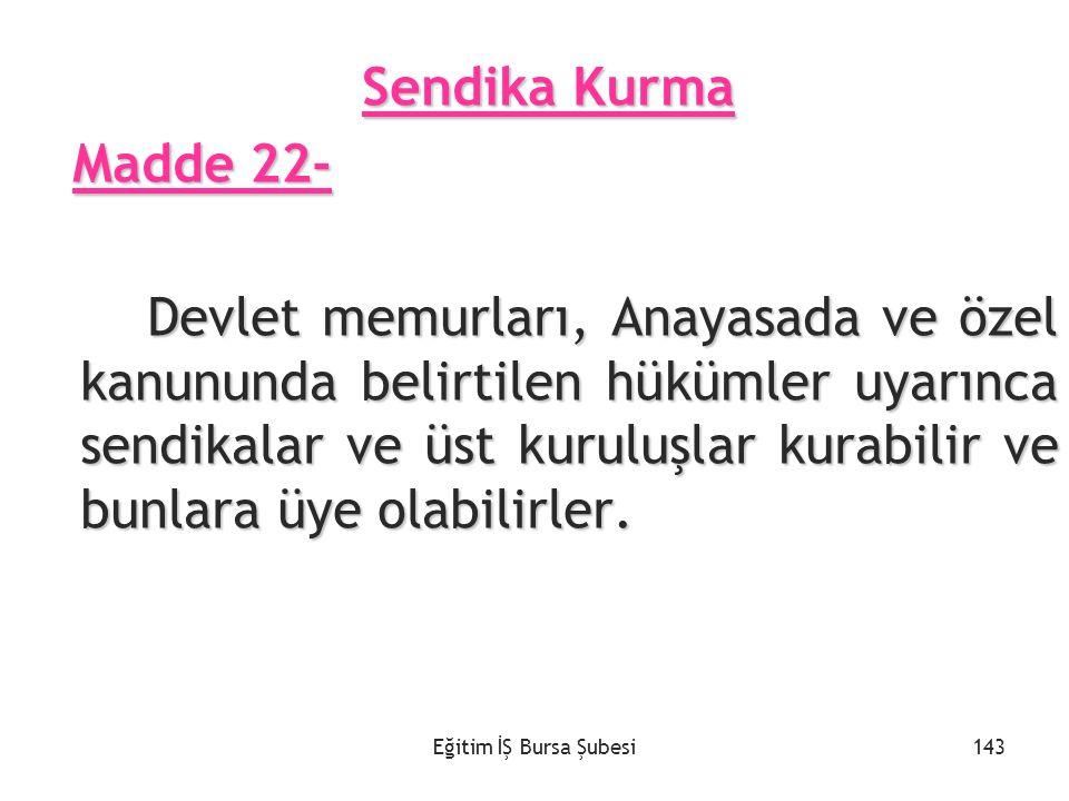 Sendika Kurma Madde 22-
