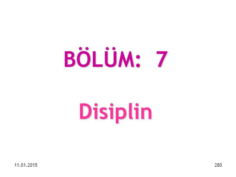 BÖLÜM: 7 Disiplin 08.04.2017
