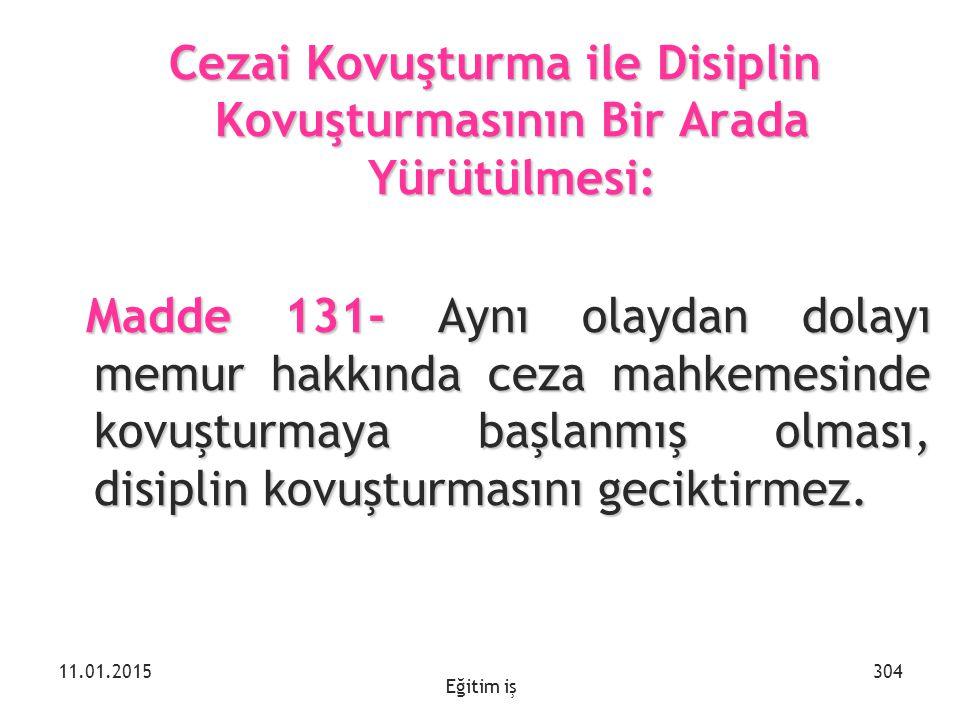 Cezai Kovuşturma ile Disiplin Kovuşturmasının Bir Arada Yürütülmesi: