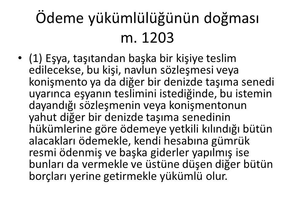 Ödeme yükümlülüğünün doğması m. 1203