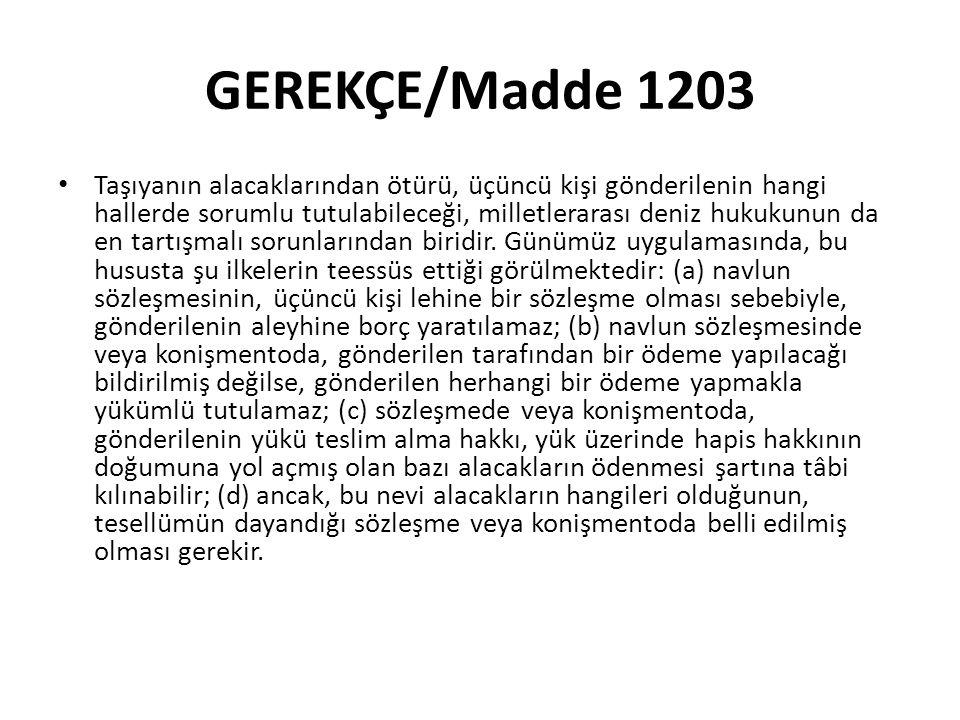 GEREKÇE/Madde 1203