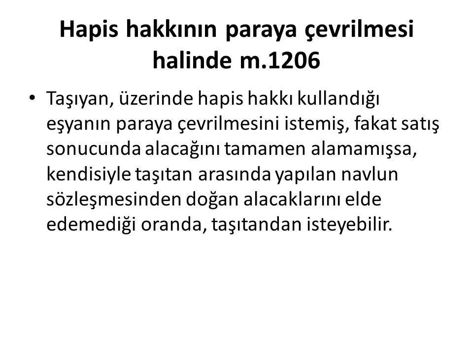 Hapis hakkının paraya çevrilmesi halinde m.1206