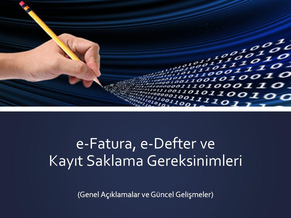 e-Fatura, e-Defter ve Kayıt Saklama Gereksinimleri