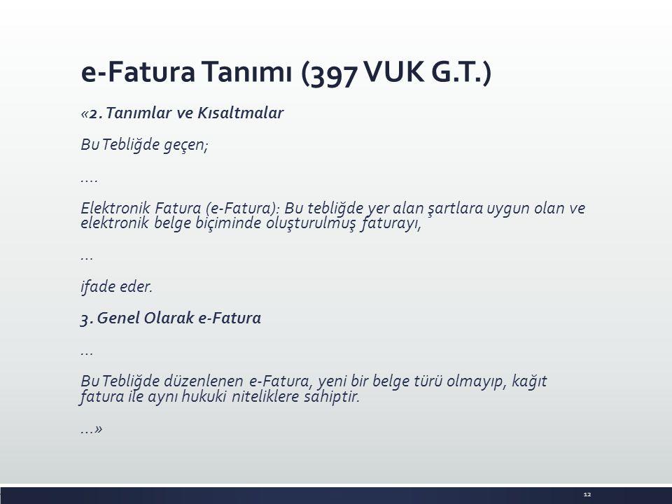 e-Fatura Tanımı (397 VUK G.T.)
