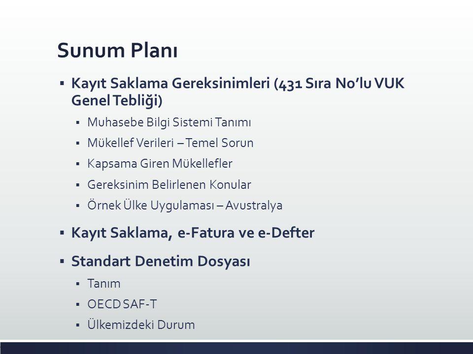 Sunum Planı Kayıt Saklama Gereksinimleri (431 Sıra No'lu VUK Genel Tebliği) Muhasebe Bilgi Sistemi Tanımı.