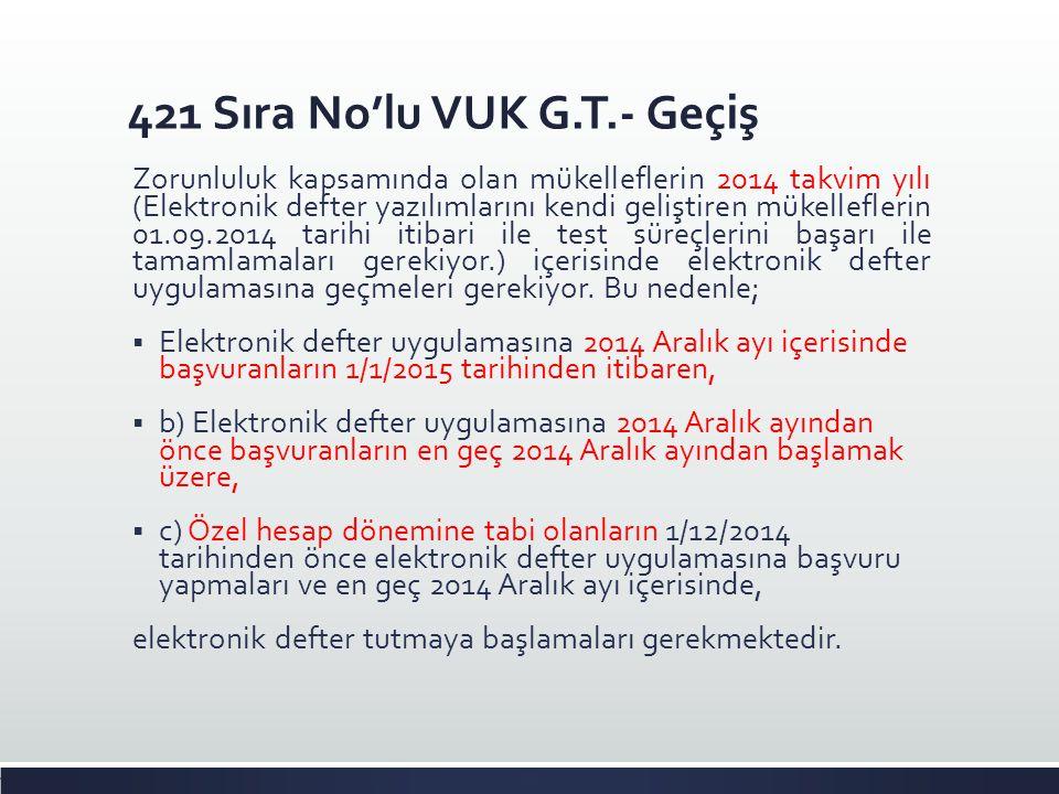 421 Sıra No'lu VUK G.T.- Geçiş