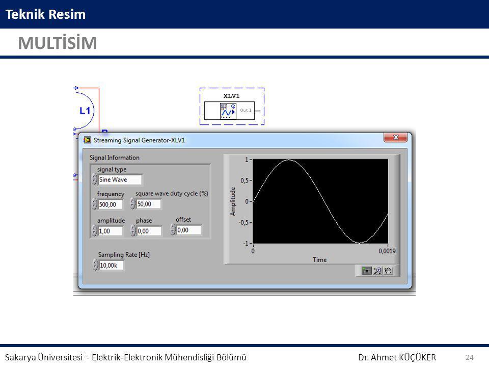 Teknik Resim MULTİSİM. Sakarya Üniversitesi - Elektrik-Elektronik Mühendisliği Bölümü.
