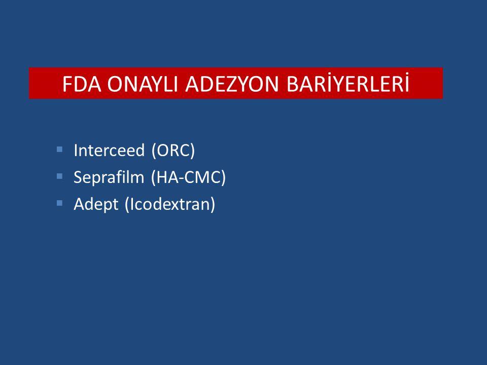 FDA ONAYLI ADEZYON BARİYERLERİ