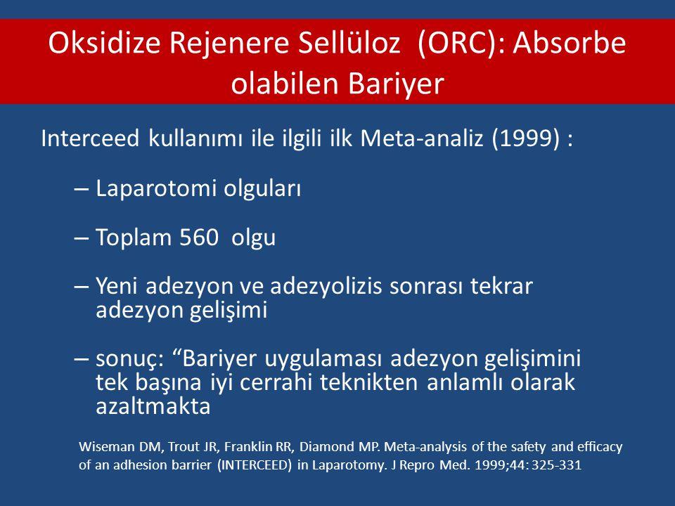 Oksidize Rejenere Sellüloz (ORC): Absorbe olabilen Bariyer