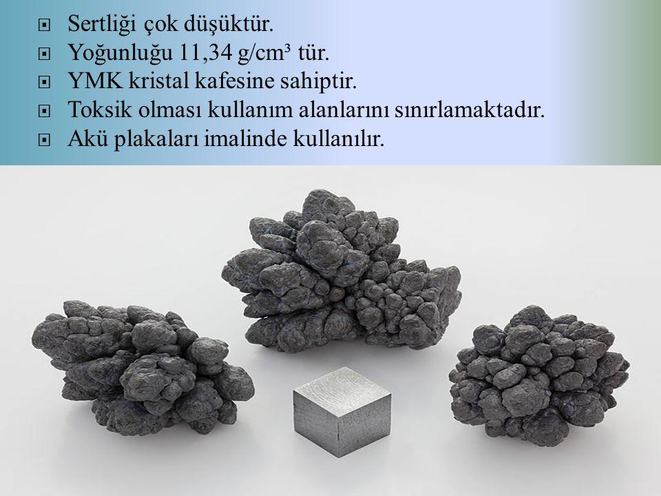 Sertliği çok düşüktür. Yoğunluğu 11,34 g/cm³ tür. YMK kristal kafesine sahiptir. Toksik olması kullanım alanlarını sınırlamaktadır.