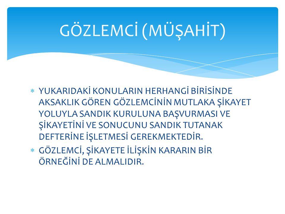 GÖZLEMCİ (MÜŞAHİT)