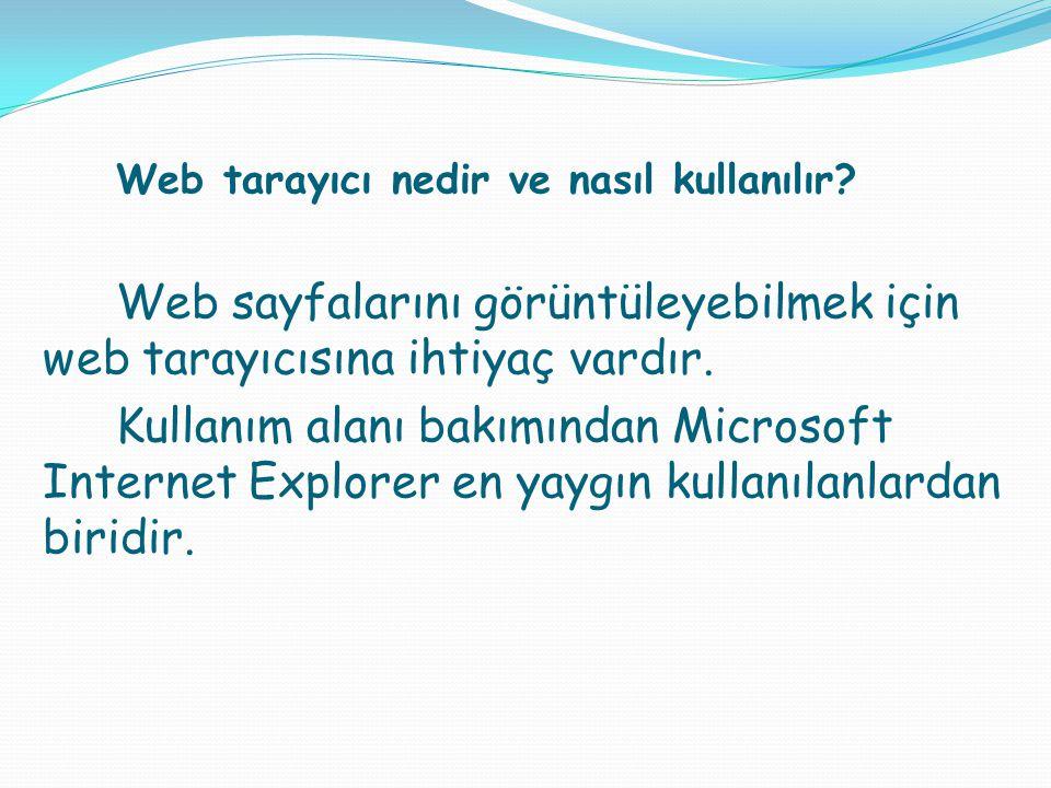 Web tarayıcı nedir ve nasıl kullanılır