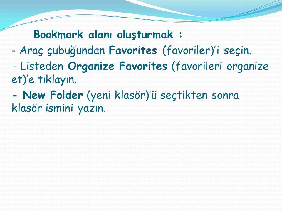 - Listeden Organize Favorites (favorileri organize et)'e tıklayın.
