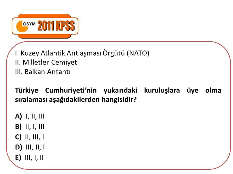 2011 KPSS I. Kuzey Atlantik Antlaşması Örgütü (NATO)