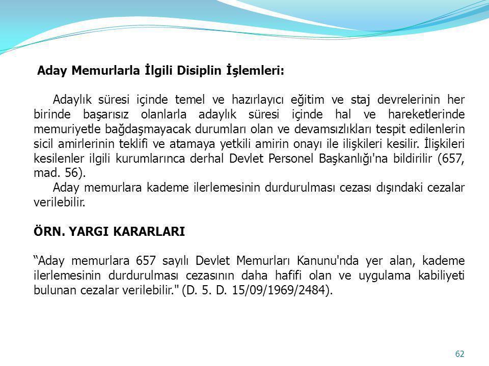 Aday Memurlarla İlgili Disiplin İşlemleri: