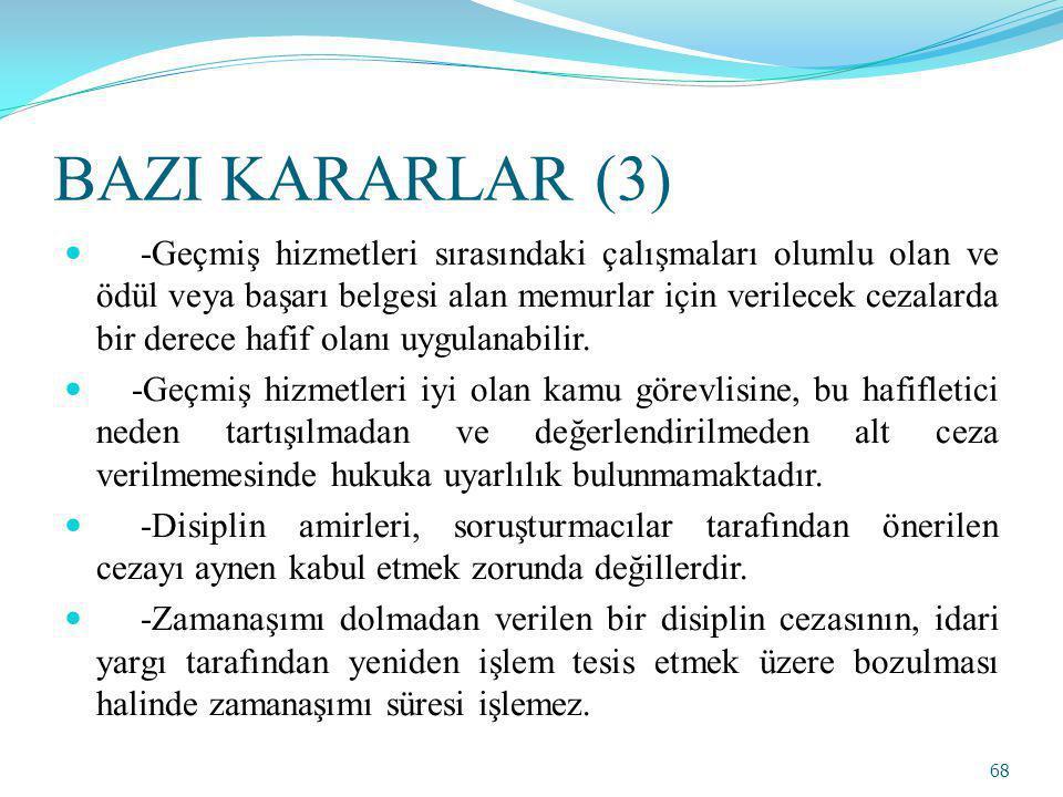 BAZI KARARLAR (3)