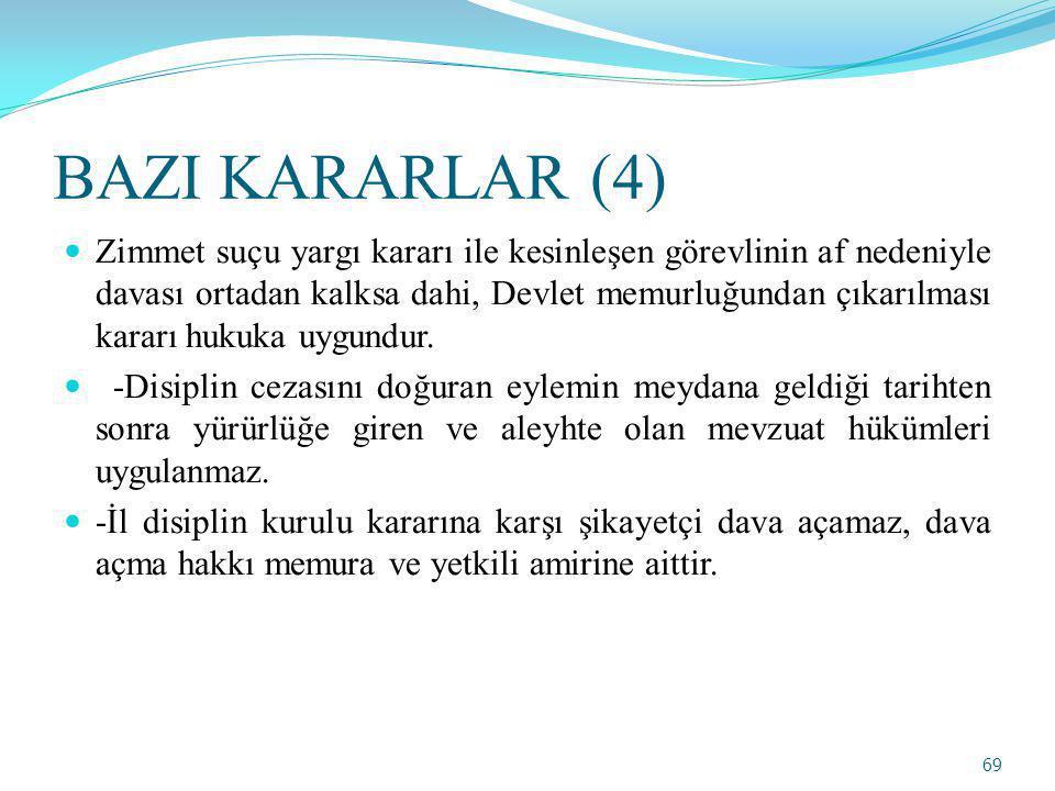 BAZI KARARLAR (4)