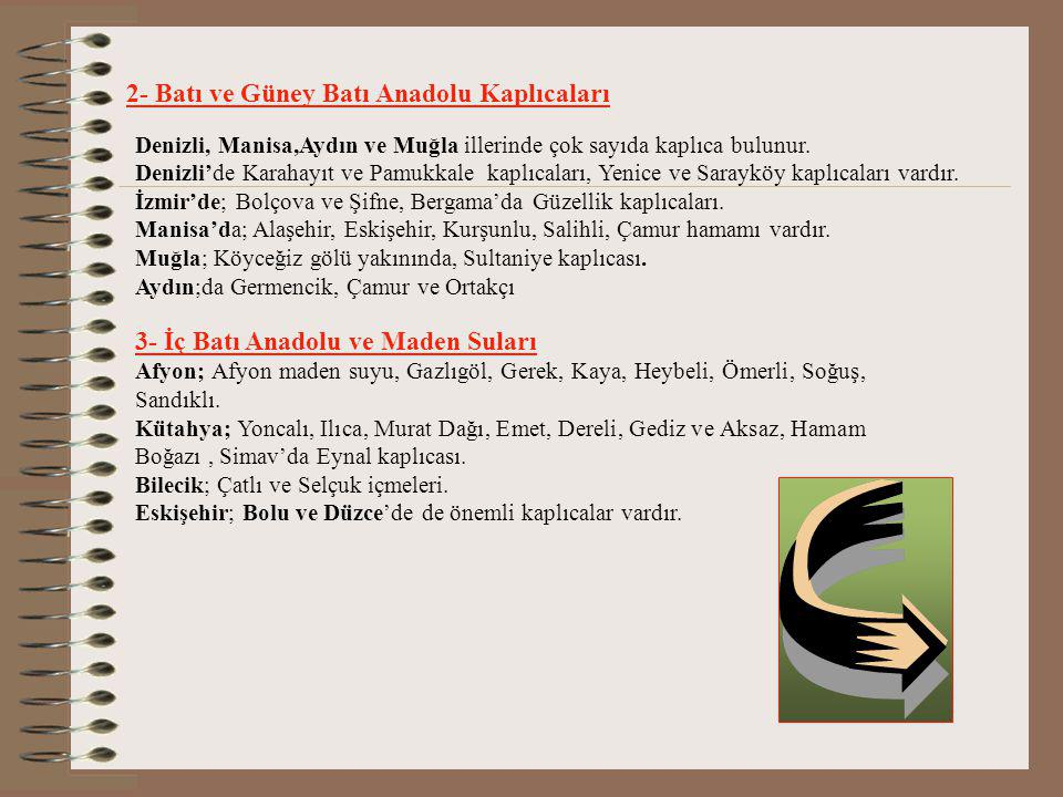 2- Batı ve Güney Batı Anadolu Kaplıcaları